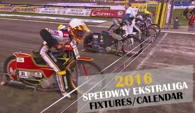 2016 Speedway Ekstraliga Fixtures / Calendar